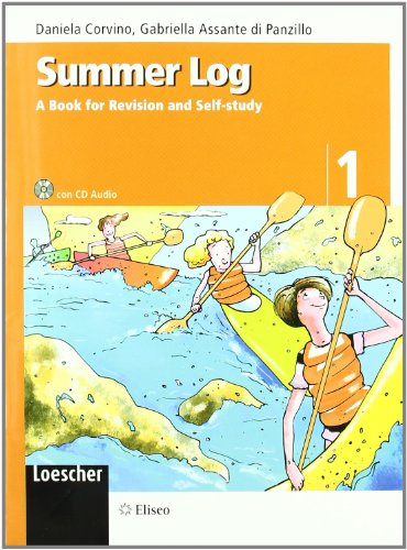 Summer log. A book for revision and self-study. Con CD Audio. Per la scuola media: 1