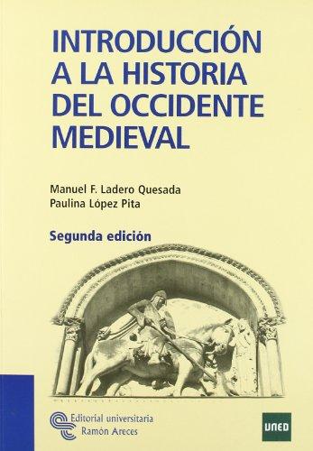 Introducción a La Historia Del Occidente Medieval (Manuales)
