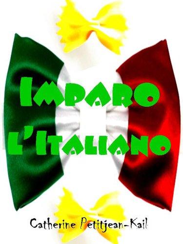 Estoy aprendiendo el italiano por Catherine Petitjean-Kail