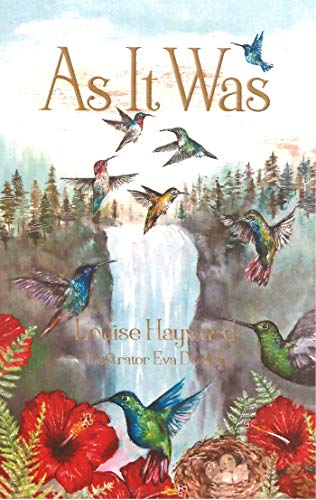 As It Was: Poetical Works by [Hayward, Louise]