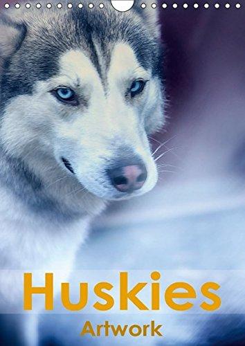 Huskies - Artwork (Wandkalender 2018 DIN A4 hoch): Huskies im Schnee (Monatskalender, 14 Seiten ) (CALVENDO Tiere) [Kalender] [Apr 07, 2017] Brunner-Klaus, Liselotte