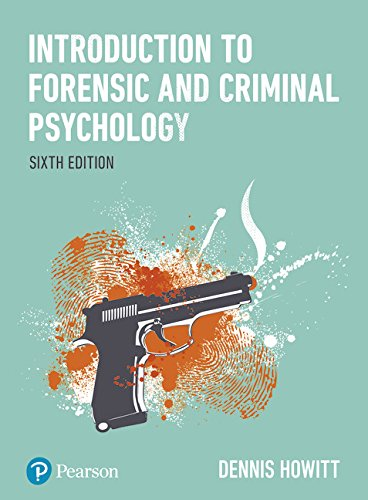 Introduction to Forensic and Criminal Psychology por Dennis Howitt