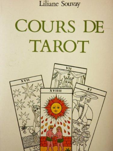 Liliane Souvay. Cours de Tarot