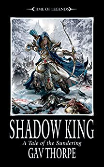Shadow King (Time of Legends) (English Edition)