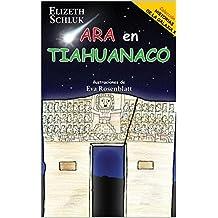 Ara en Tiahuanaco: - Historias de la Galaxia X