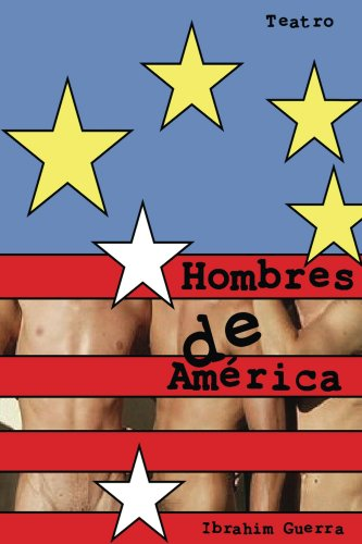 Hombres de America (Teatro nº 5) por Ibrain Guerra