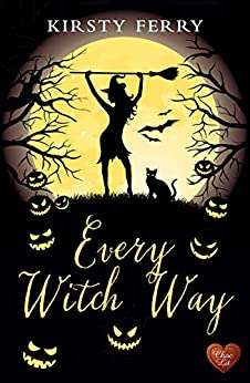 Every Witch Way (Choc Lit) (Schubert Book 1) by [Ferry, Kirsty]