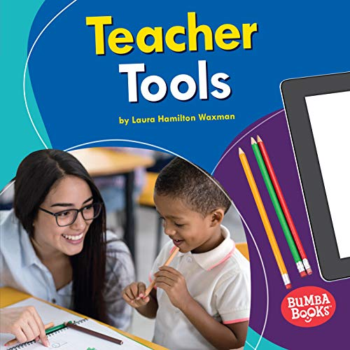 Teacher Tools (Bumba Books ® - Community Helpers Tools of the Trade) (English Edition) (Science-display-board)