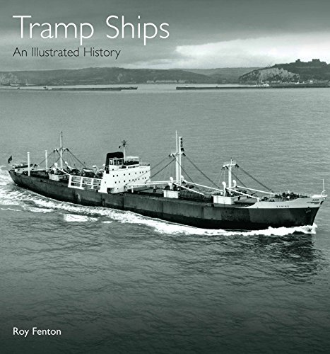 Tramp Ships: An Illustrated History by R. S. Fenton (17-Oct-2013) Hardcover