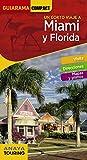 Miami y Florida (Guiarama Compact - Internacional)