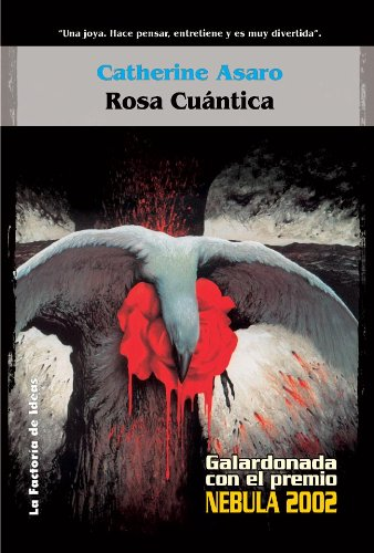 Rosa cuántica (Solaris ficción nº 29) por Catherine Asaro