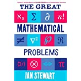 The Great Mathematical Problems by Ian Stewart (2013-03-07)