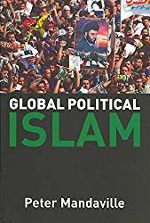 [(Global Political Islam: Textbook : International Relations of the Muslim World)] [By (author) Peter G. Mandaville] published on (November, 2007)