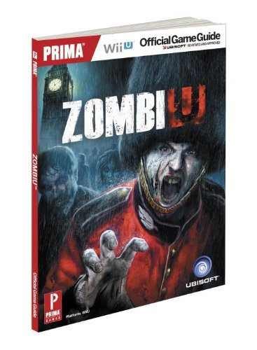 ZombiU: Prima Official Game Guide (Prima Official Game Guides) by David Hodgson (2012-11-18)