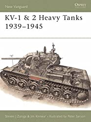 KV-1 and 2 Heavy Tanks, 1939-45 (Osprey New Vanguard)
