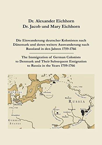 Die Einwanderung deutscher Kolonisten nach Dänemark und deren weitere Auswanderung nach Russland in den Jahren 1759-1766/The Immigration of German Emigration to Russia in the Years 1759-1766