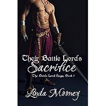 Their Battle Lord's Sacrifice (The Battle Lord Saga Book 7)