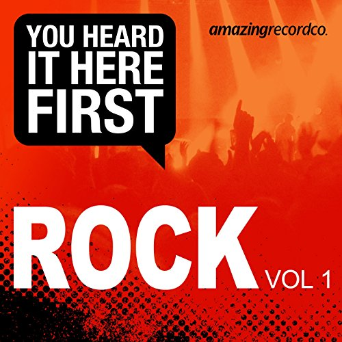 You Heard It Here First (Rock, Vol. 1) [Explicit]