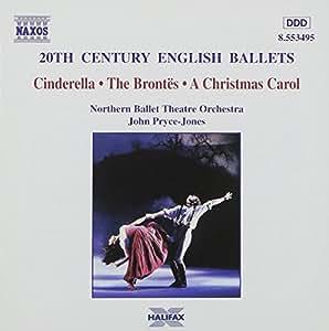 20th Century English Ballets: Cinderella / The Brontes / A Christmas Carol