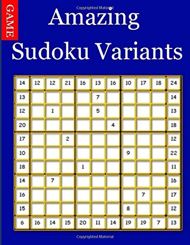 Amazing Sudoku Variants: Sudoku Variants That Will Drive You Batty. por ben dawika