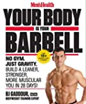 Men's Health Your Body Is Your Barbel...