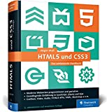 HTML5 und CSS3: Das umfassende Handbuch zum Lernen und Nachschlagen. Inkl. JavaScript, Bootstrap, Responsive Webdesign u. v. m. - Jürgen Wolf