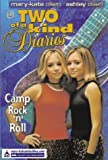 Camp Rock 'n' Roll (Two Of A Kind Diaries, Book 35)