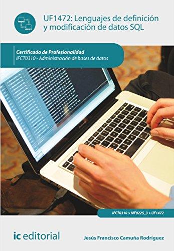 Lenguajes de definición y modificación de datos SQL. IFCT0310 por Jesús Francisco Camuña Rodríguez
