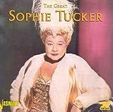 Songtexte von Sophie Tucker - The Great Sophie Tucker