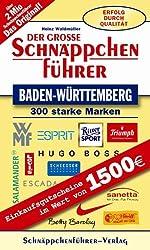 Der große Schnäppchenführer Baden-Württemberg 2006: 300 starke Marken in einem Band. Fabrikverkauf