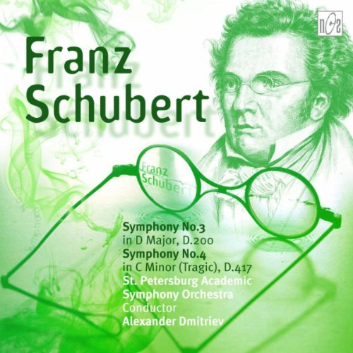 Franz Schubert. Symphony No.3 in D Major. Symphony No.4 in C Minor (Tragic)