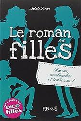 Le roman des filles, T2 : Amour, avalanches et trahisons !