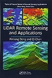 LiDAR Remote Sensing and Applications (Remote Sensing Applications)