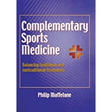 Complimentary Sports Medicine by Philip Maffetone (1999-05-21)