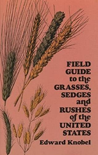 field-guide-to-the-grasses-sedges-and-rushes-of-the-northern-united-states