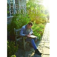 Head Gardeners