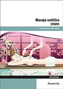 masaje estético: El masaje estético