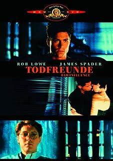 Todfreunde - Bad Influence