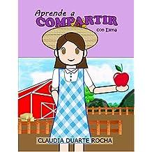 Aprende a compartir con Elena: Un apoyo para el trastorno del lenguaje con el uso de pictogramas. (Spanish Edition)
