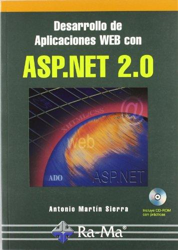Desarrollo de aplicaciones web con ASP.NET 2.0 por Antonio J. Martín Sierra