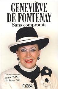 Sans compromis par Geneviève de Fontenay