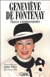 Sans compromis : Conversations avec Sylvie Tellier, Miss France 2002