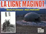 La ligne Maginot - Tallandier - 01/09/1989