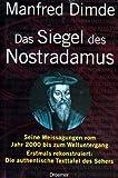 Das Siegel des Nostradamus - Manfred Dimde
