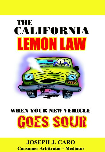 Lemon Law California >> The California Lemon Law When Your New Vehicle Goes Sour