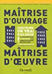 Maitrise d'ouvrage / Ma�trise d'oeuvr...