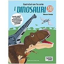 I dinosauri 3D. Ediz. illustrata