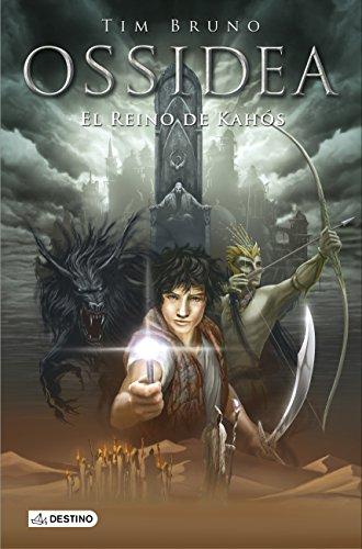 El reino de Kahós: Ossidea 3 (Ossidea (destino Infantil))