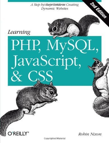 Learning PHP, MySQL, JavaScript, and CSS: A Step-by-Step Guide to Creating Dynamic Websites by Robin Nixon (2012-09-06) par Robin Nixon;
