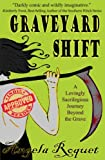 Graveyard Shift (Lana Harvey, Reapers Inc. Book 1) (English Edition) von Angela Roquet